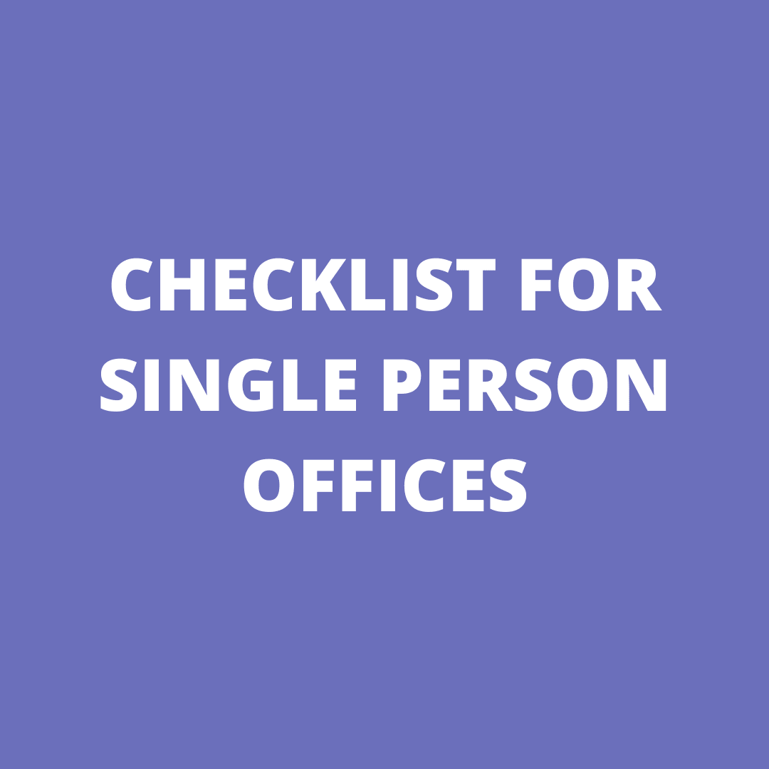 CHECKLIST FOR SINGLE PERSON OFFICES